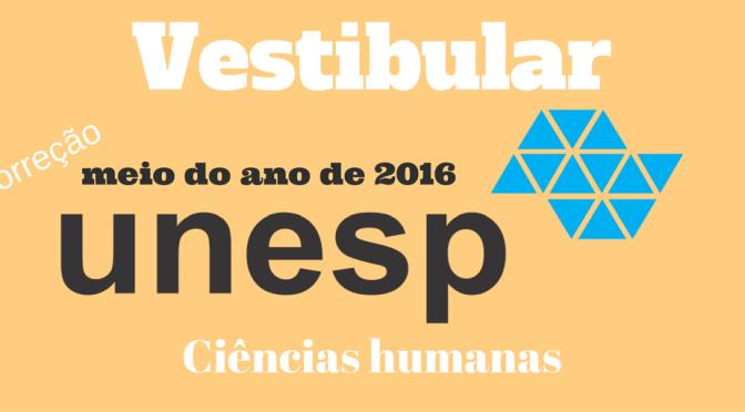 Unesp 2016: vestibular do meio de ano – 2a fase