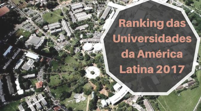 Ranking das Universidades da América Latina 2017