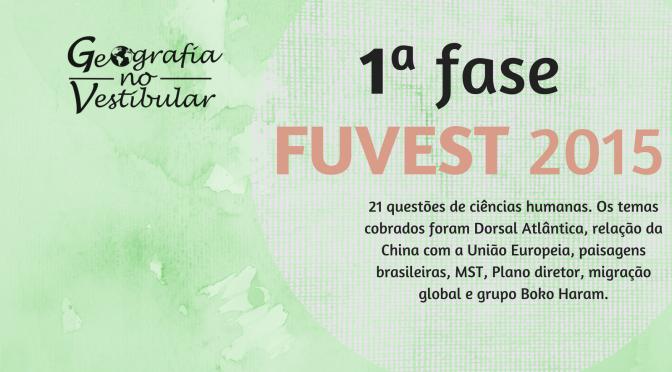 Fuvest 2015 (1ª FASE): prova de conhecimentos gerais de ciências humanas