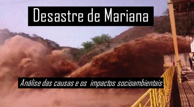 Dia do meio ambiente: O Desastre de Mariana (MG) e os impactos ambientais