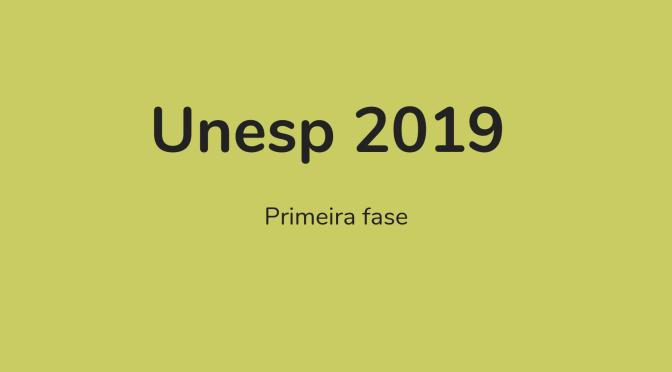 Unesp 2019: primeira fase