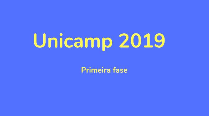 Unicamp 2019: primeira fase