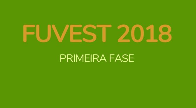 Fuvest 2018 – Primeira fase