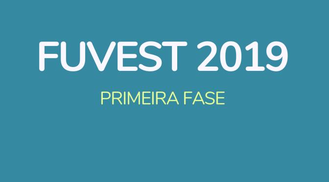 Fuvest 2019 – 1ª fase