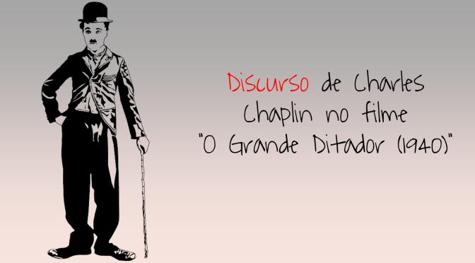 Discurso de Charles Chaplin no filme o grande ditador