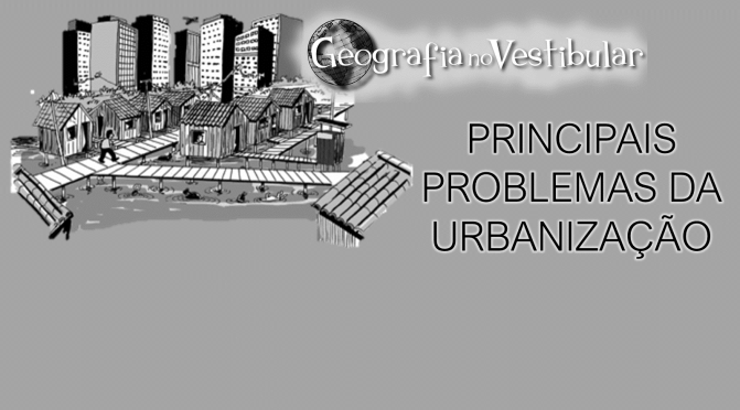 Principais problemas da urbanização