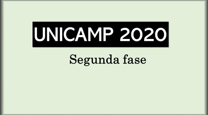 Unicamp 2020: segunda fase