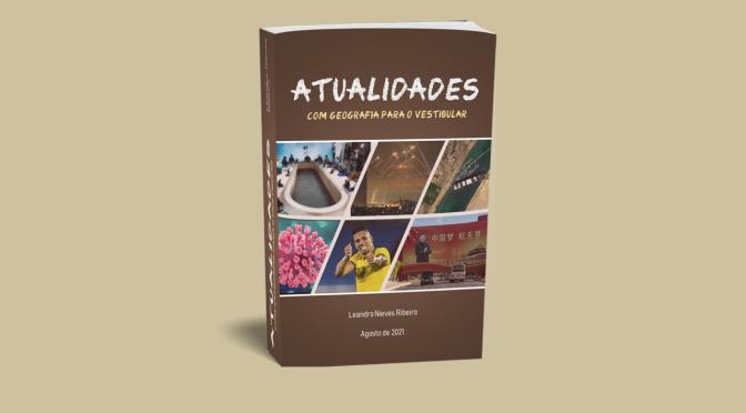 """E-book """"Atualidades com Geografia para o vestibular"""""""
